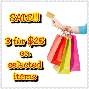 3 for $25 Inventory Clear Out SALE!!!!!